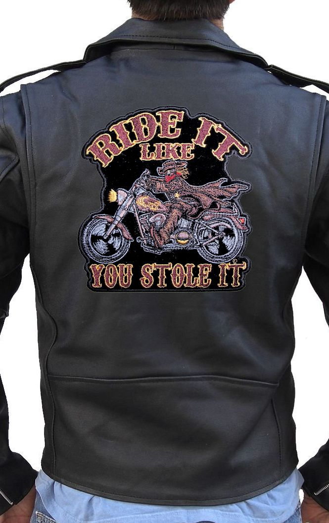 Ride It Like You Stole It Flames Bikers Embroidered Cloth Patch