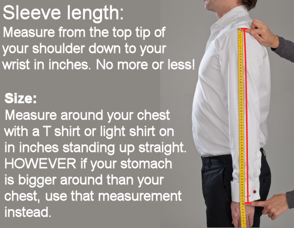 Measuring for shirt sleeve length The proper way to determine sleeve length is to measure your arm at the center point where your neck meets your shoulders. Hold your arm slightly akimbo, as though you had your thumb hooked into your pant pocket, and guide the tape down along your arm to your elbow and on toward your wrist.