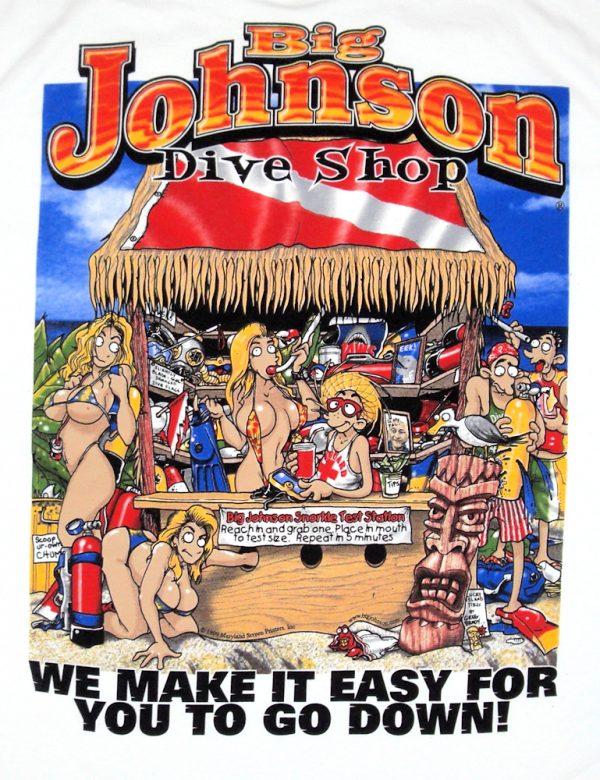 Classic Big Johnson dive shop sexy funny tee shirt